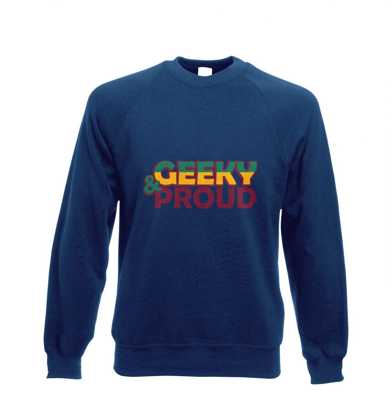 Geeky and Proud Adult Crewneck Sweatshirt