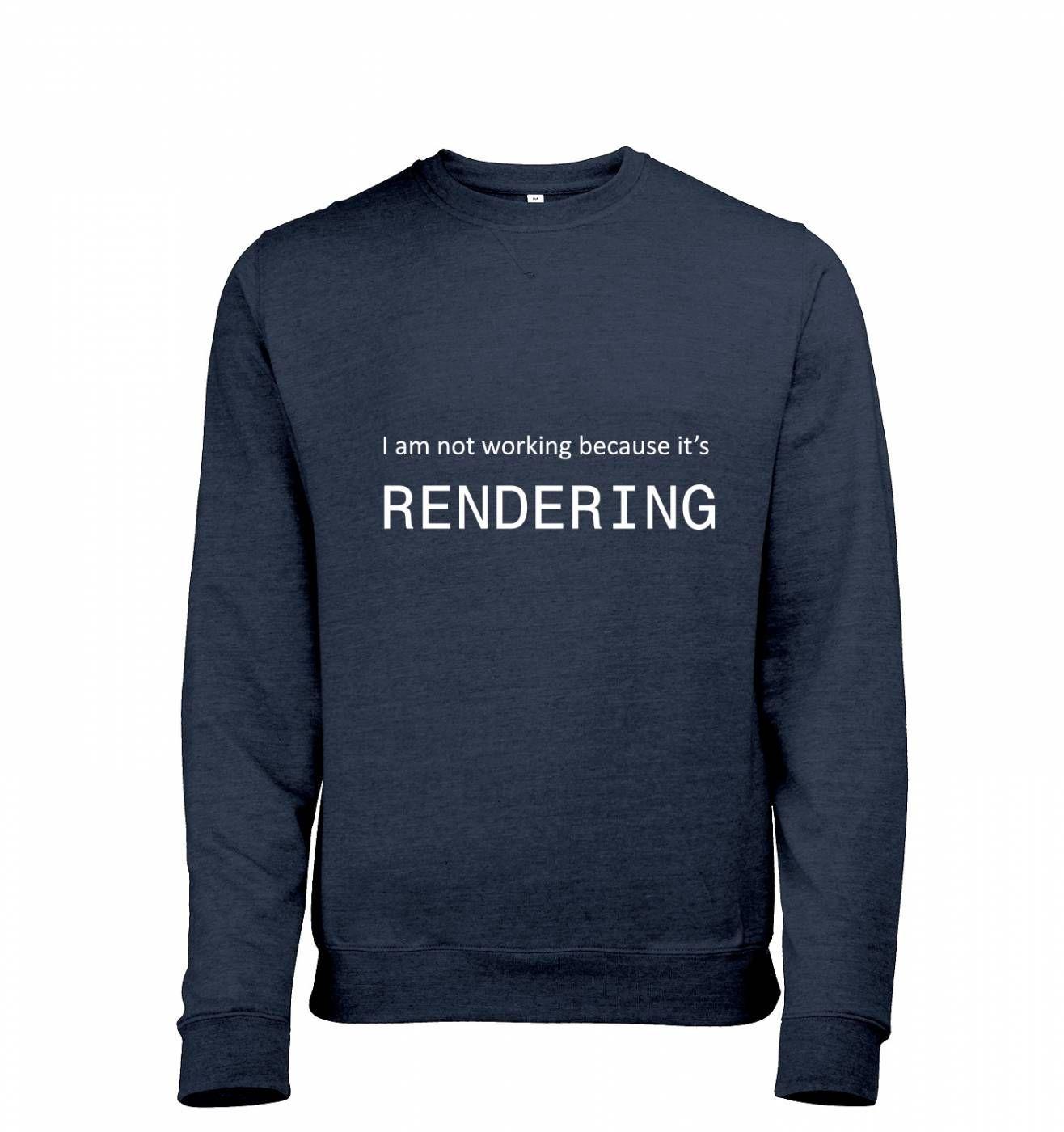 I Am Not Working Because It's Rendering heather IT sweatshirt