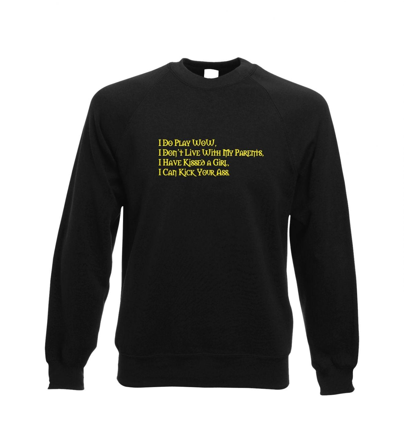 I Do Play WoW crewneck sweatshirt