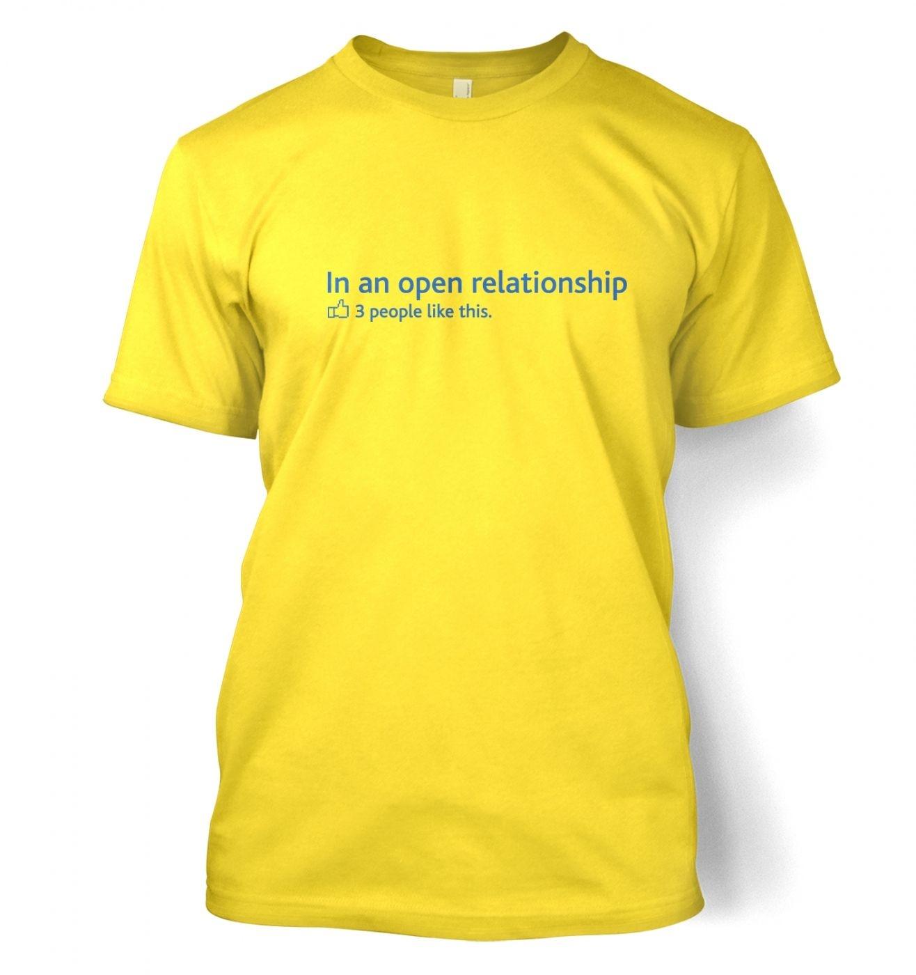 In an open relationship social status t-shirt