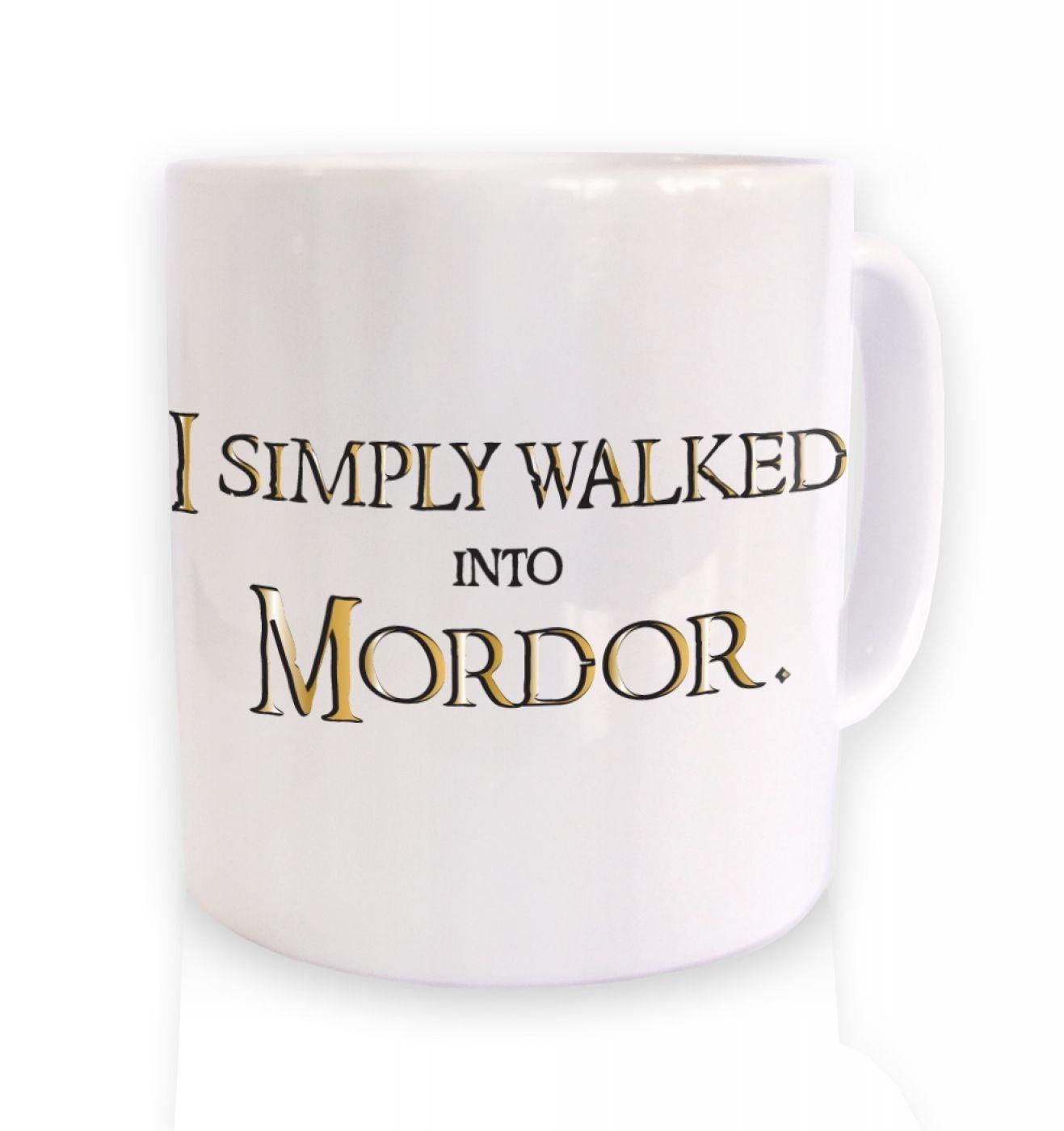 Gold I simply walked into Mordor mug