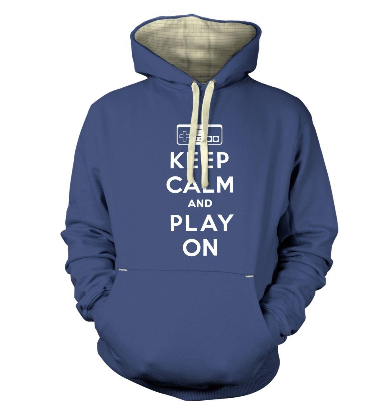 Keep Calm And Play On premium hoodie