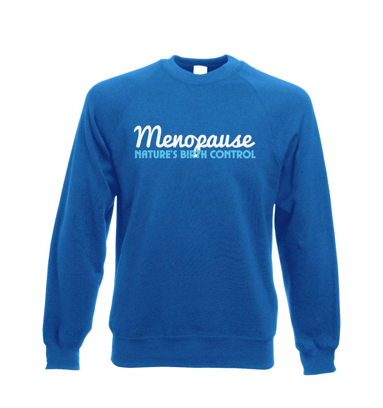 Menopause Adult Crewneck Sweatshirt  - Inspired by Big Bang Theory