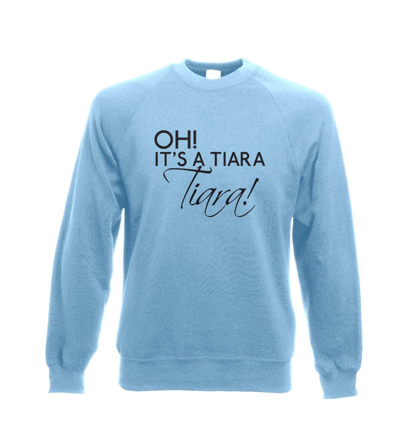 Oh! It's a tiara! TIARA! - Adult Crewneck Sweatshirt