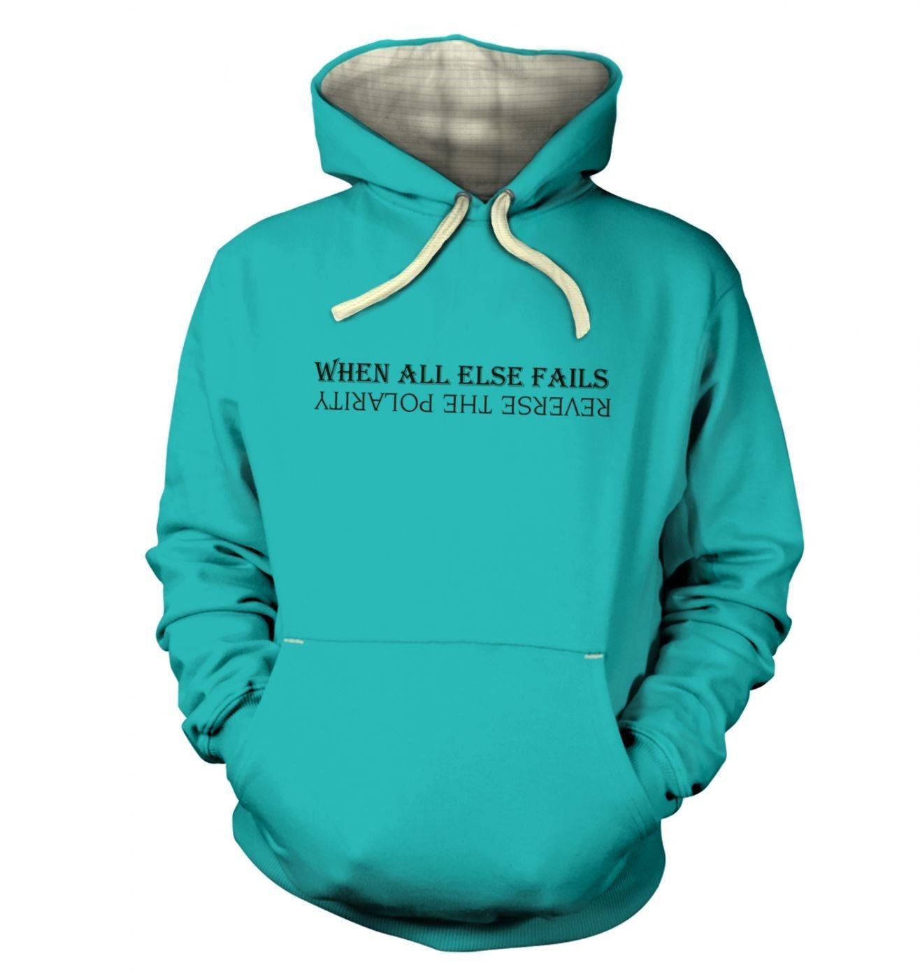 Reverse The Polarity hoodie (premium)