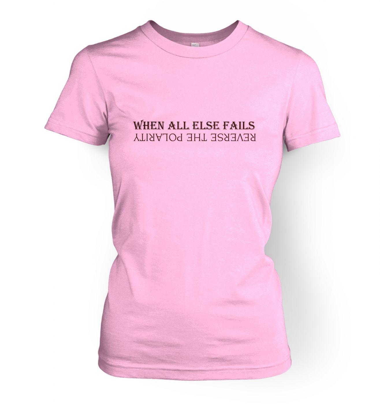 Reverse The Polarity women's t-shirt