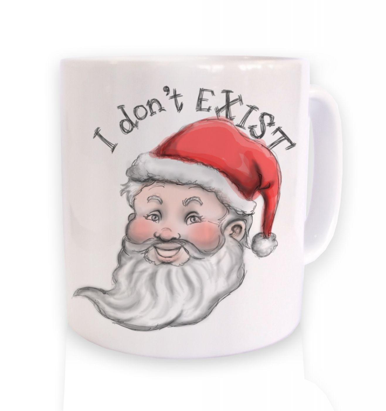 Santa doesn't exist mug