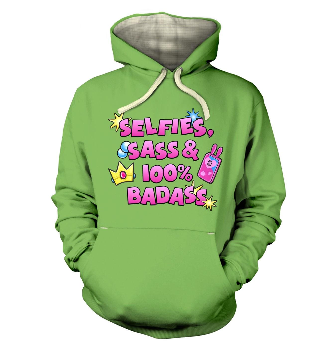 Selfies & Sass premium hoodie by Something Geeky