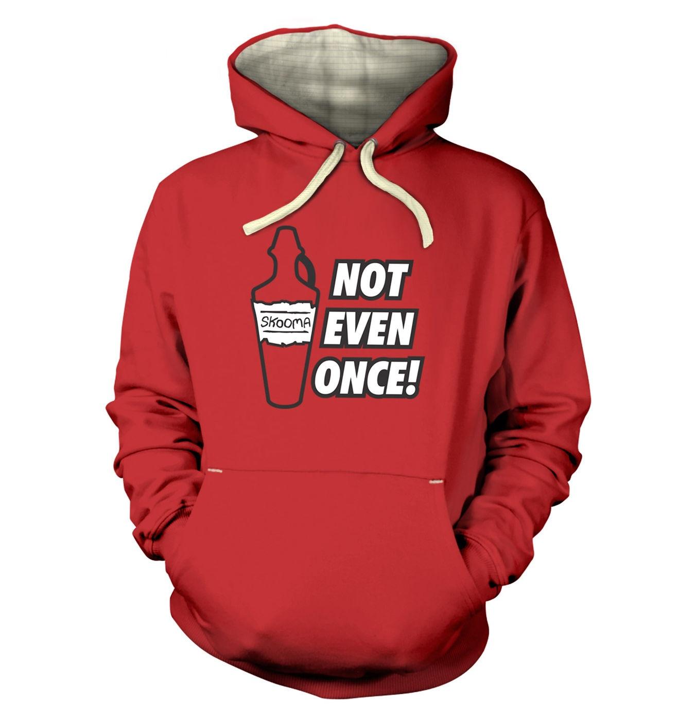 Skooma Not Even Once premium hoodie by Something Geeky