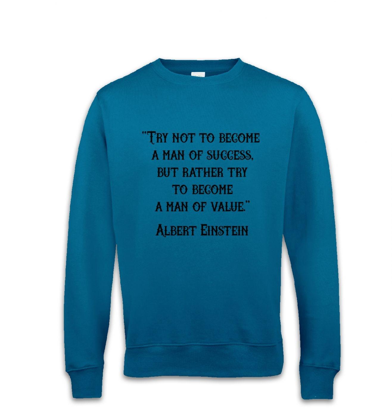 Success Quote Einstein sweatshirt
