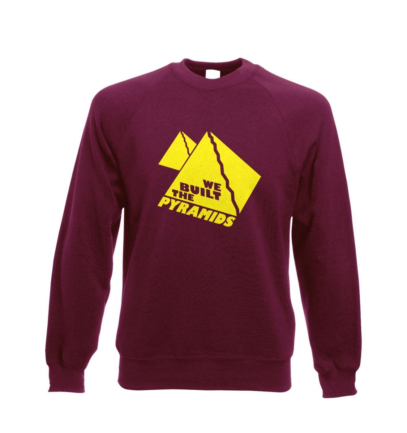 We Built The Pyramids Adult Crewneck Sweatshirt