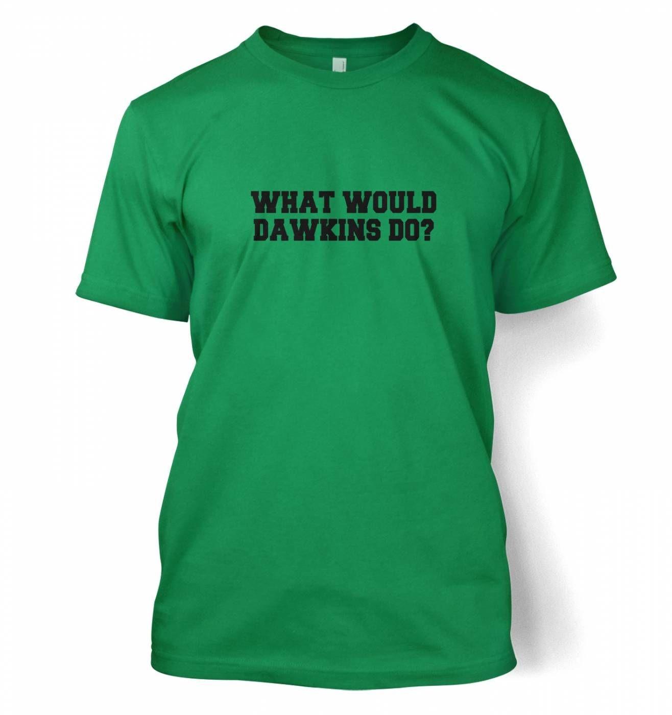 What Would Dawkins Do t-shirt