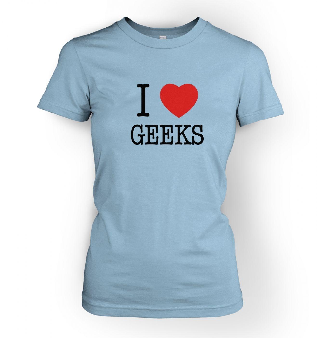 Women's I love geeks t-shirt
