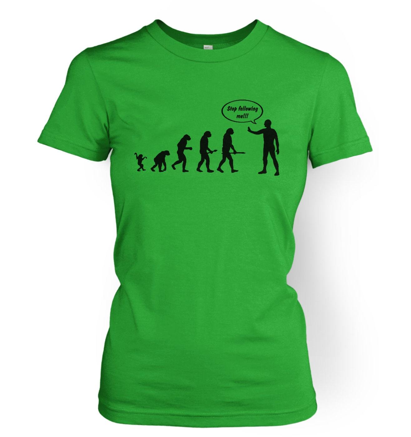Stop Following Me! Evolution women's t-shirt