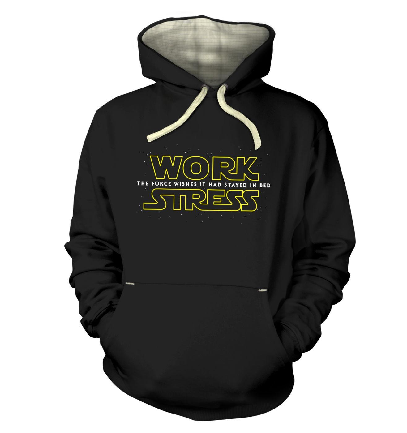 Work Stress premium hoodie - Star Wars The Force Awakens parody hoodie