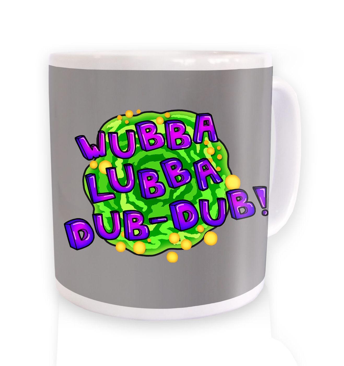Wubba Lubba mug by Something Geeky