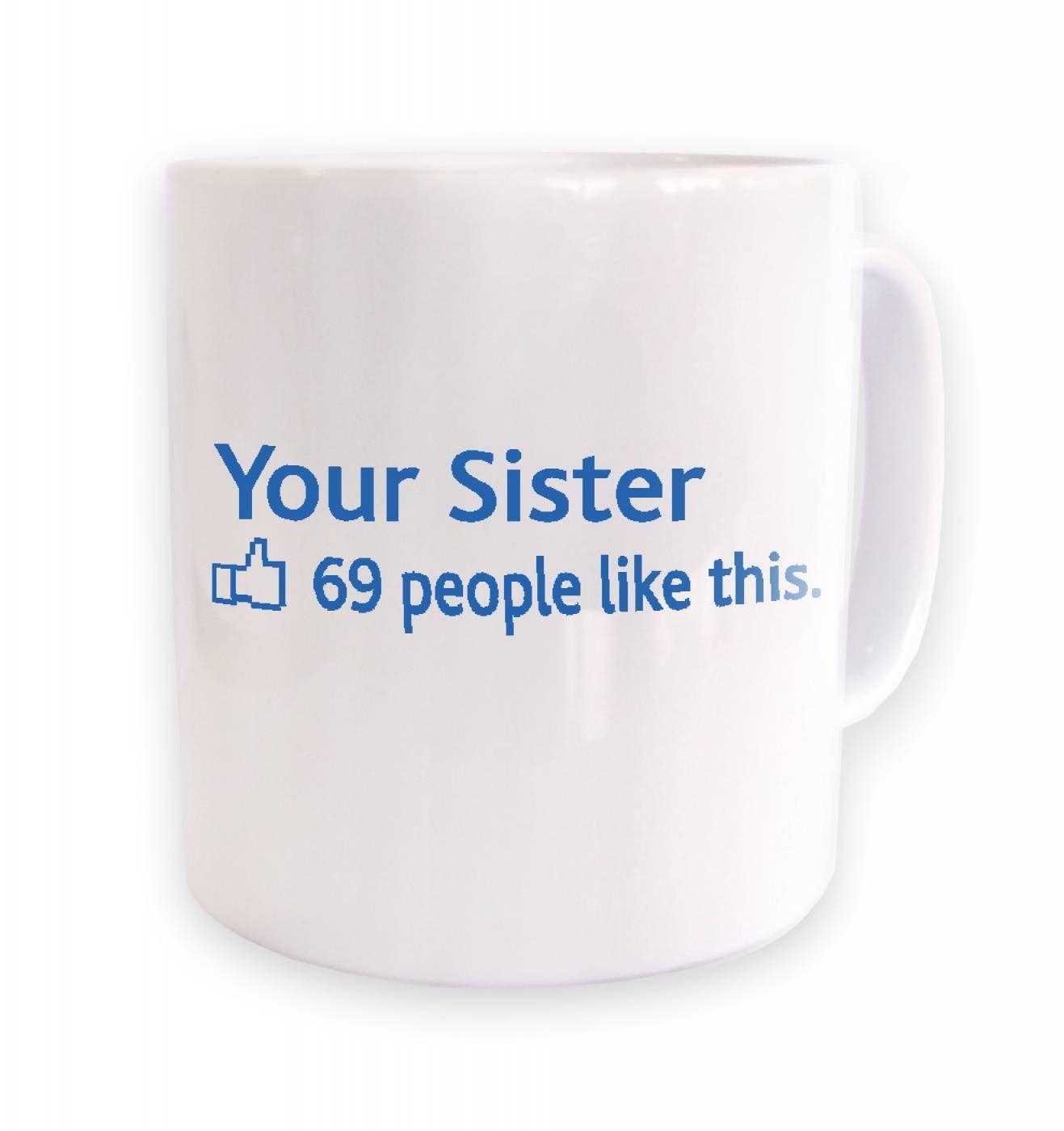 Your Sister Social Status mug