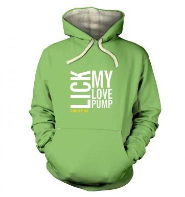 Lick my Love Pump  hoodie (premium)