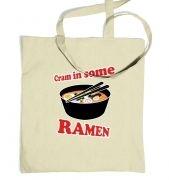 Cram In Some Ramen tote bag