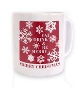 Eat, Drink & Be Merry Christmas mug