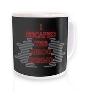 I Escaped The Upside Down mug