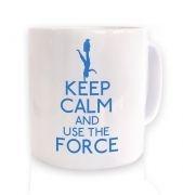 Keep Calm and Use the Force mug