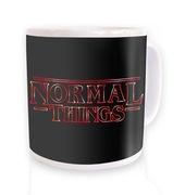 Normal Things mug