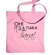 Oh! Its a tiara! TIARA!  tote bag