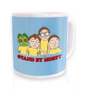 Stand By Morty mug