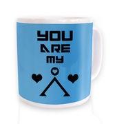 You Are My Earth mug