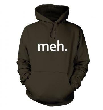 Meh  hoodie