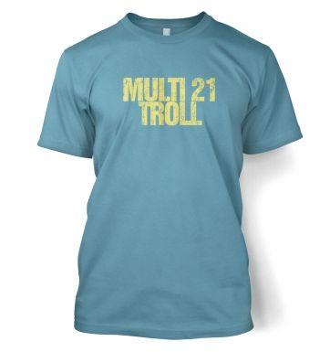 Multi 21 Troll  t-shirt