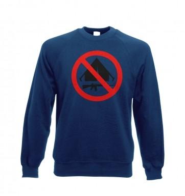 No Camping sweatshirt