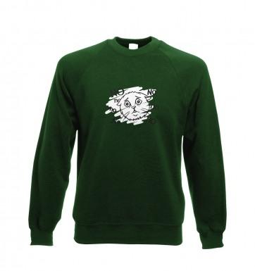 No no no cat sweatshirt