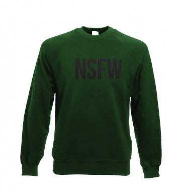 Not Safe For Work NSFW sweatshirt