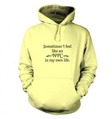 NPC in my own life hoodie