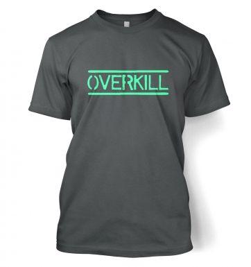 Overkill!  t-shirt