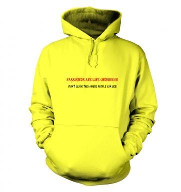 Passwords are like underwear hoodie