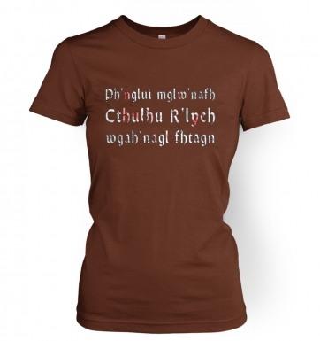 Ph'nglui Mglw'nafh Cthulhu R'lyeh Wgah'nagl Fhtagn women's t-shirt