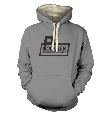 Polymer Records hoodie (premium)