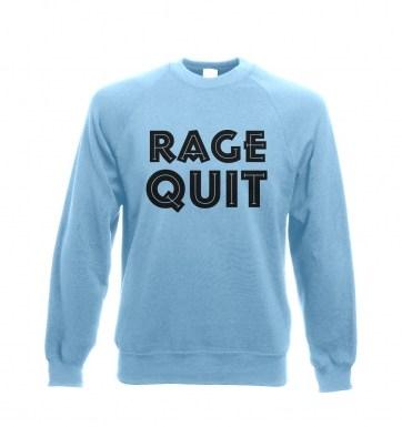 Rage Quit sweatshirt
