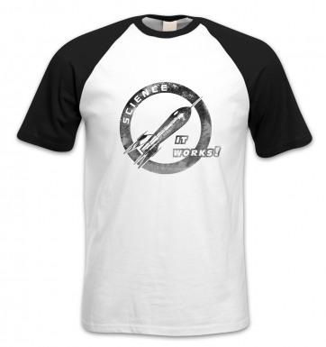 Science It Works short-sleeved baseball t-shirt