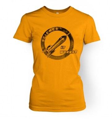 Science It Works women's t-shirt