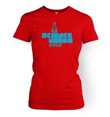 Science Nerds Rule women's t-shirt