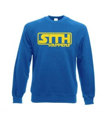Sith Happens sweatshirt