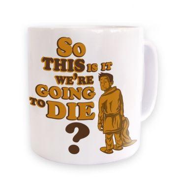 So This Is It  mug