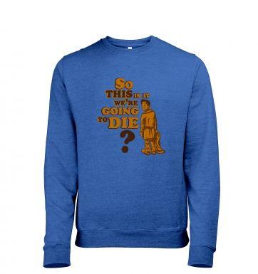 So This Is It heather sweatshirt