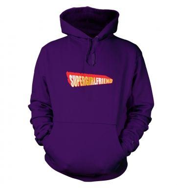 Supergirlfriend hoodie