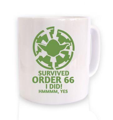 Survived Order 66 I Did  mug