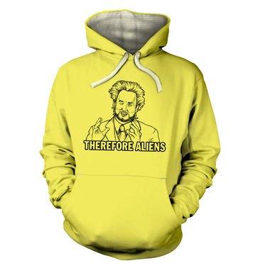 Therefore Aliens hoodie (premium)